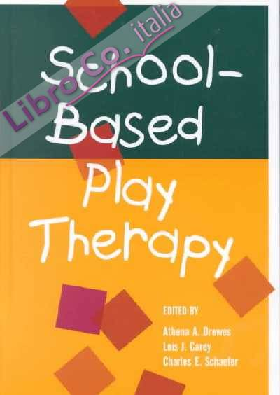 School-based Play Therapy.