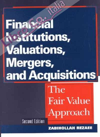 Financial Institutions, Valuations, Mergers and Acquisitions