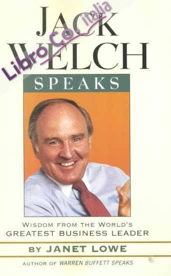 Jack Welch Speaks