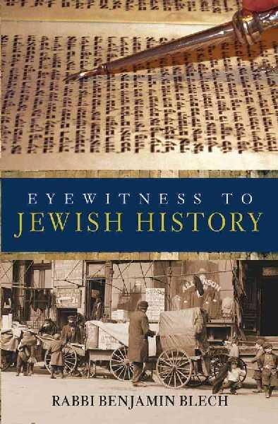 Eyewitness to Jewish History.