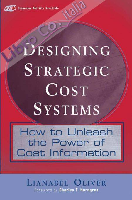 Designing Strategic Cost Systems.