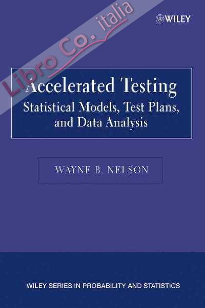 Accelerated Testing.
