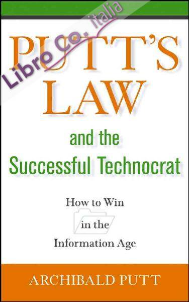 Putt's Law and the Successful Technocrat