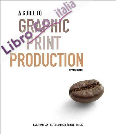 Guide to Graphic Print Production.