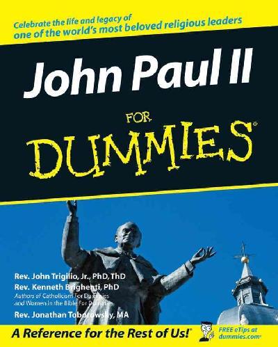 John Paul II For Dummies.