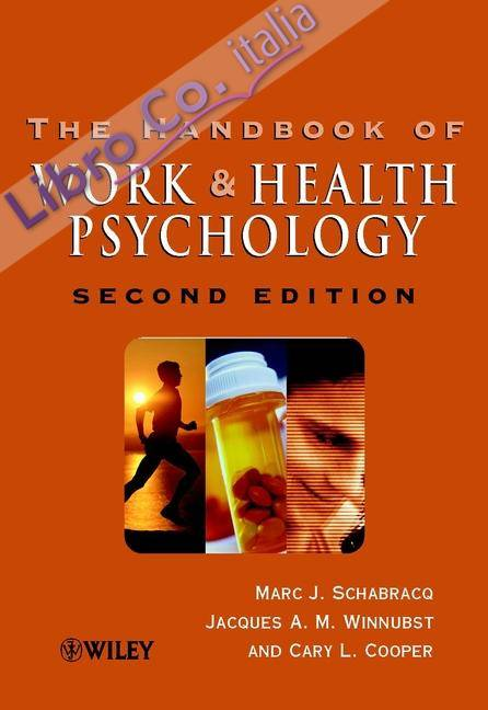 Handbook of Work and Health Psychology