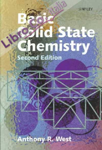 Basic Solid State Chemistry.