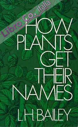 How Plants Get Their Names.