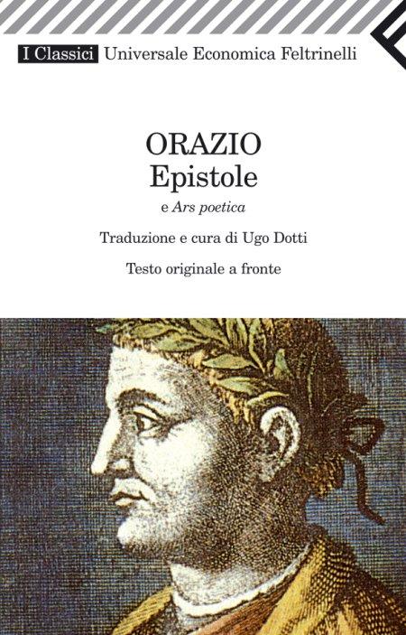 Epistole e ars poetica. Testo latino a fronte.