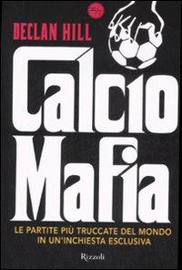 Calcio mafia.