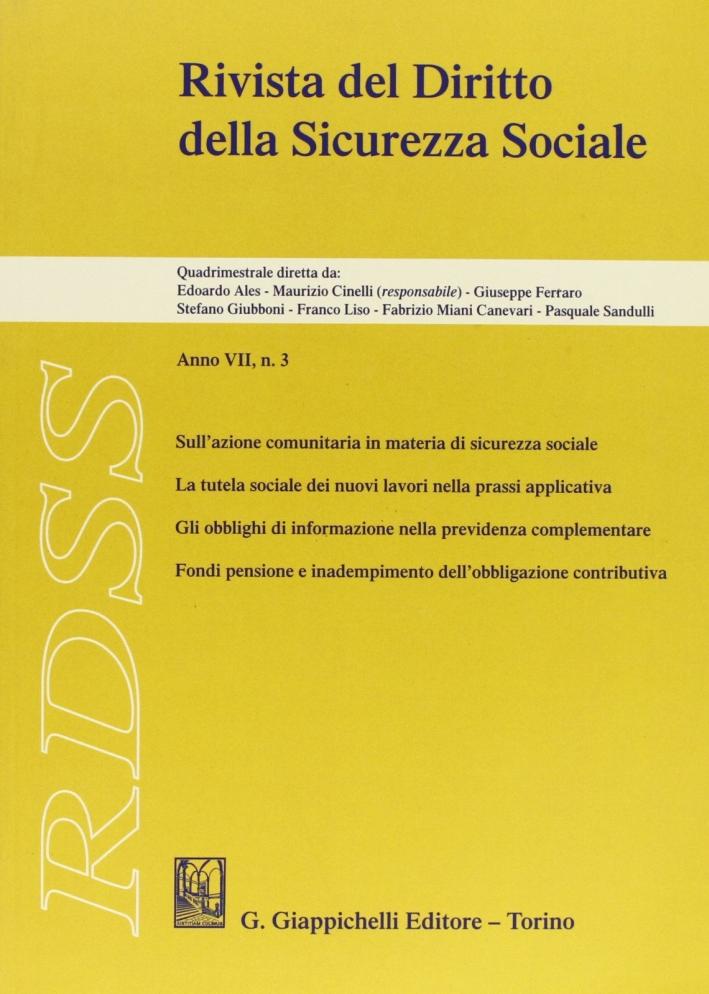 RDSS. Rivista del diritto della sicurezza sociale (2007). Vol. 3
