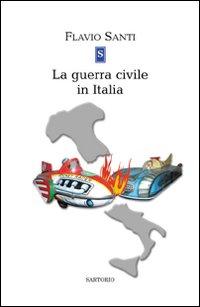 La guerra civile in Italia.