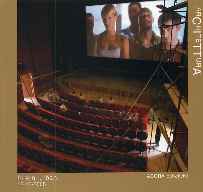 Architettura. Interni urbani. 12-13. 2005.