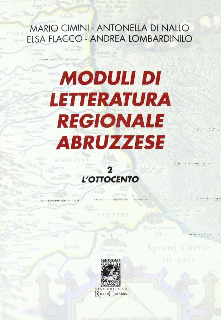 Moduli di letteratura regionale abruzzese. Vol. 2: L'Ottocento.