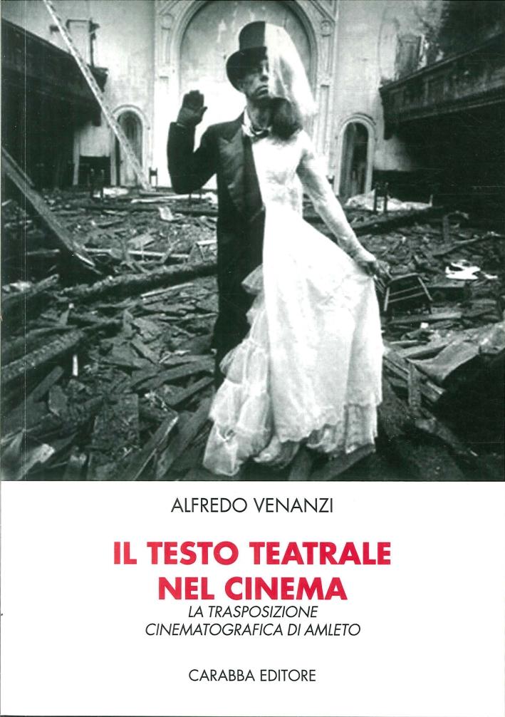 Il Testo Teatrale nel Cinema: la Trasposizione Cinematografica di Amleto.