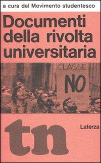 Documenti delle Rivolta Universitaria.