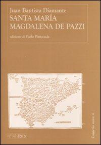 Santa María Magdalena de Pazzi.