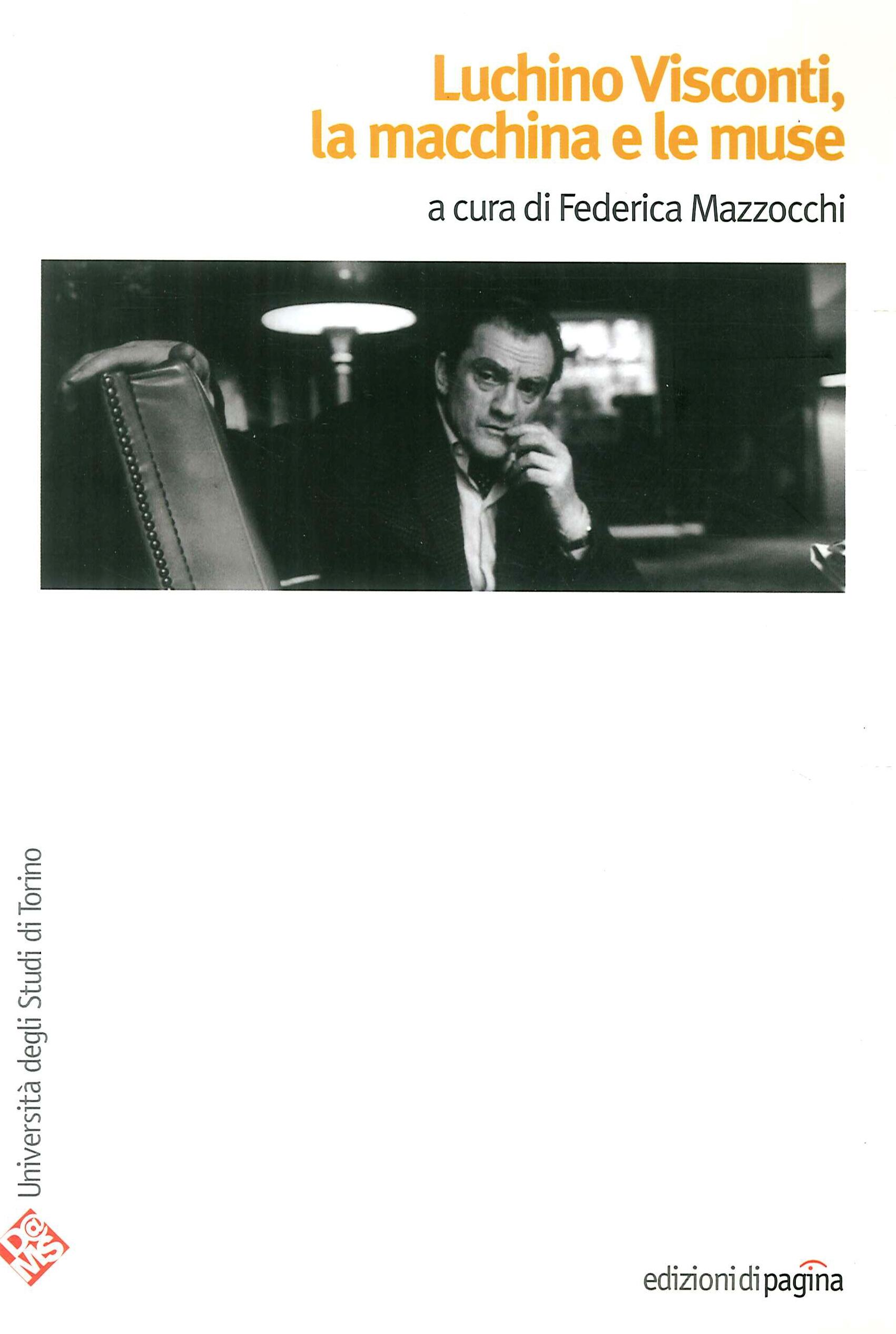 Luchino Visconti. La macchina e le muse.