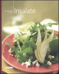 Le insalate. Ediz. illustrata