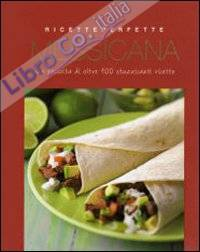Cucina messicana. Ediz. illustrata