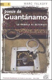 Poesie da Guantánamo. La parola ai detenuti