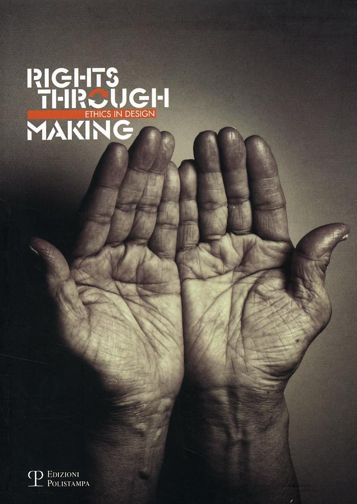 Rights through making. [Edizione Italiana].