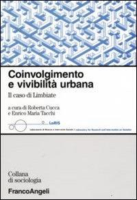Coinvolgimento e vivibilità urbana. Il caso di Limbiate