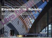 Envelope is space. Spazio ed energia nelle architetture dei Bear-Space and energy in Bear architecture