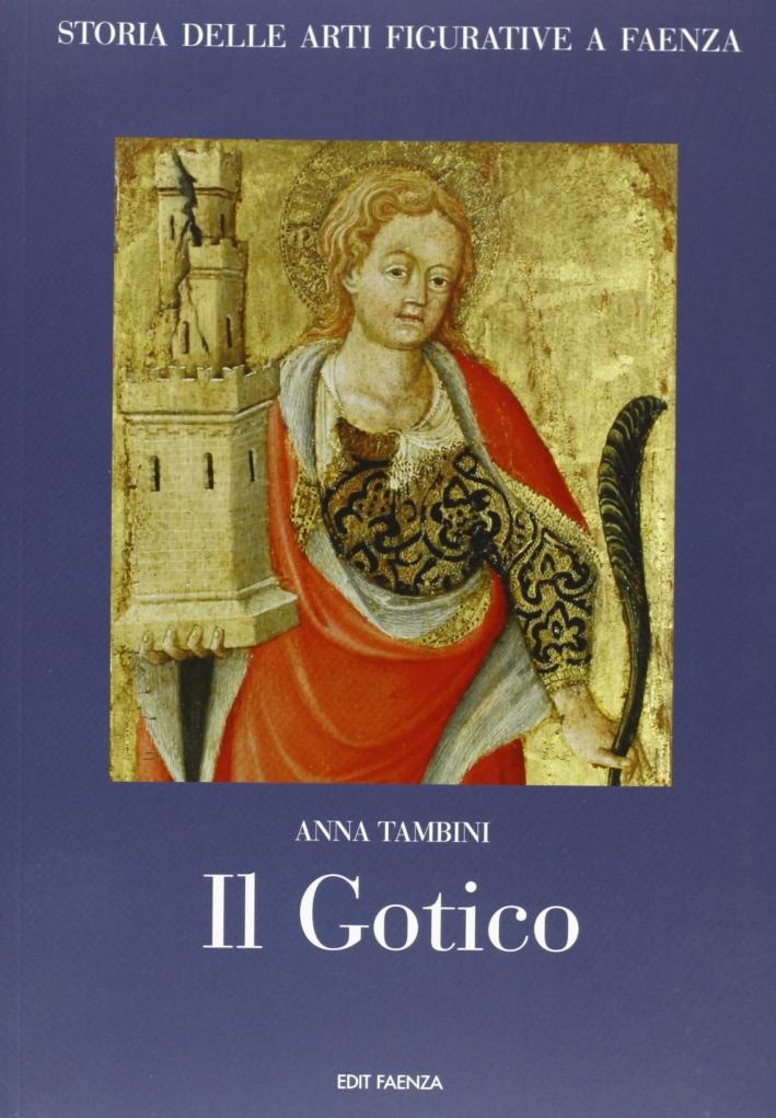 Storia delle arti figurative a Faenza. II. Il Gotico