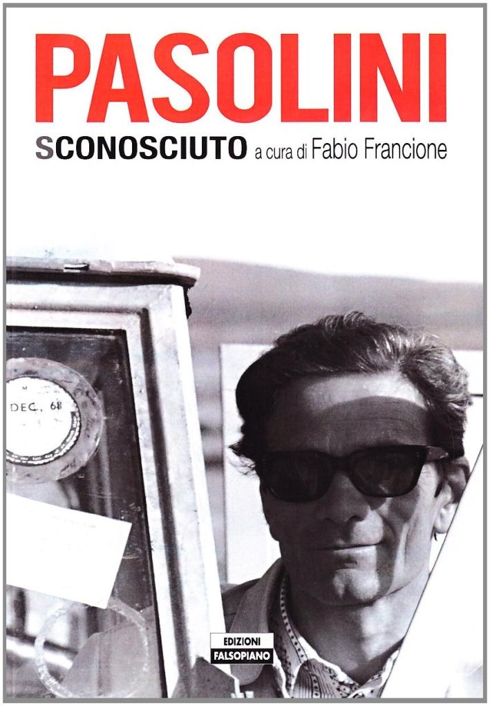 Pier Paolo Pasolini sconosciuto