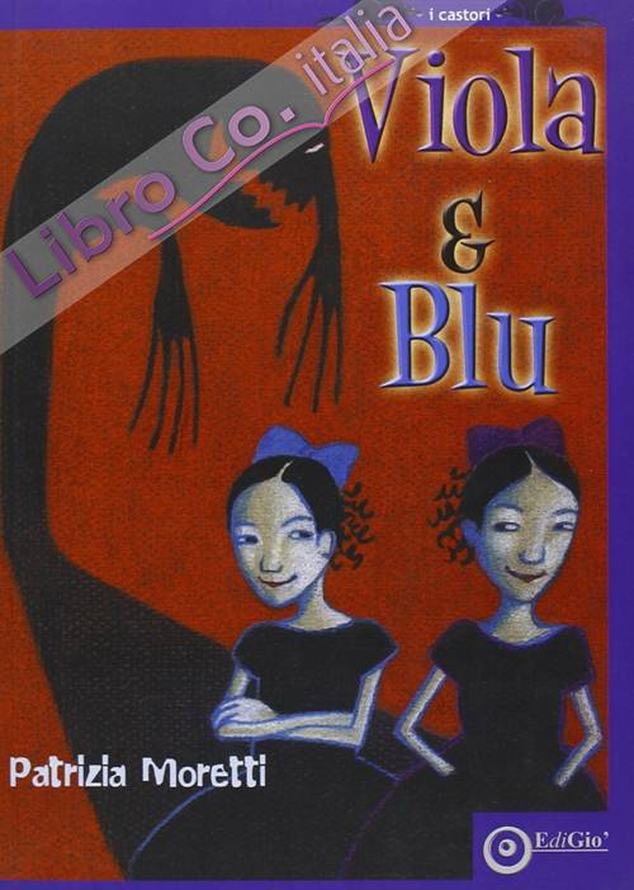 Viola&Blu. Ediz. illustrata