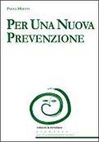 Per una nuova prevenzione