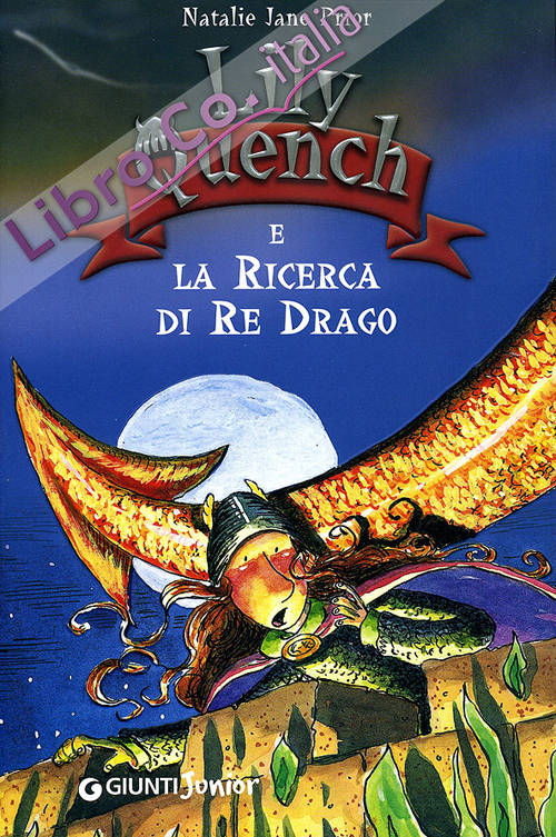 Lily Quench alla ricerca del re drago