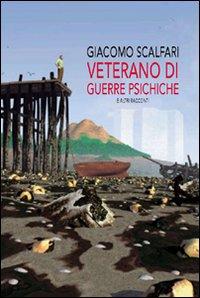 Veterano di guerre psichiche e altri racconti