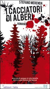 I cacciatori di alberi. Una scia di sangue si cela talvolta dietro la perfezione dei bonsai