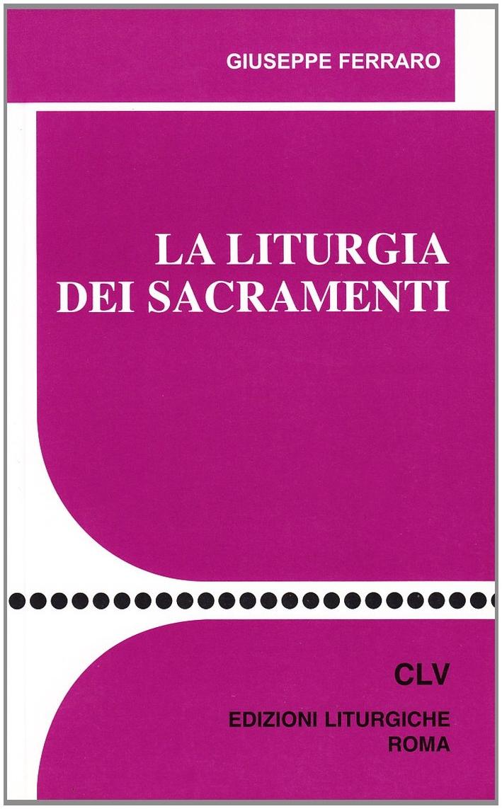 La liturgia dei sacramenti