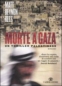 Morte a Gaza.