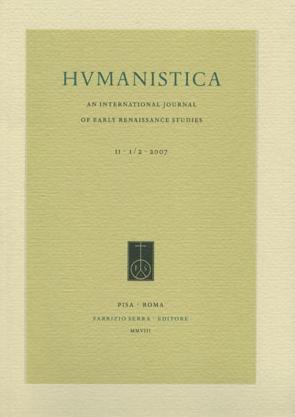 Hvmanistica. An International Journal of Early Renaissance Studies. II. 1/2. 2007