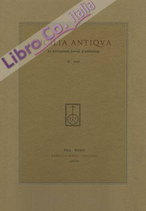 Sicilia antiqua. An International Journal of Archaeology. 4. 2007. [Edizione brossura]