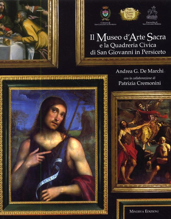 Il Museo d'Arte Sacra e la Quadreria Civica di San Giovanni in Persiceto