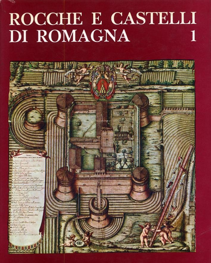 Rocche e castelli di Romagna. 1