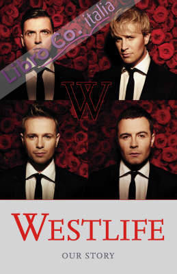 Westlife - The Autobiography