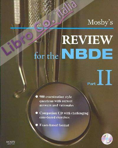 Mosby's Review for the NBDE: Pt. 2.