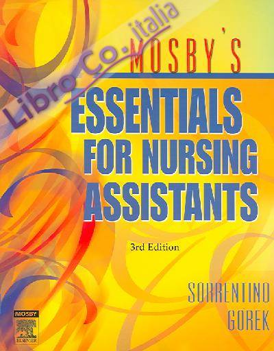 Mosby's Essentials for Nursing Assistants.