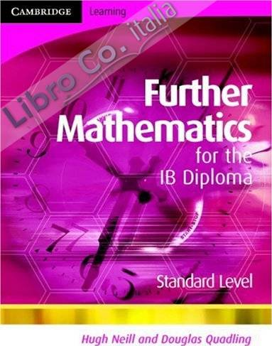 Further Mathematics for the IB Diploma Standard Level: Stand