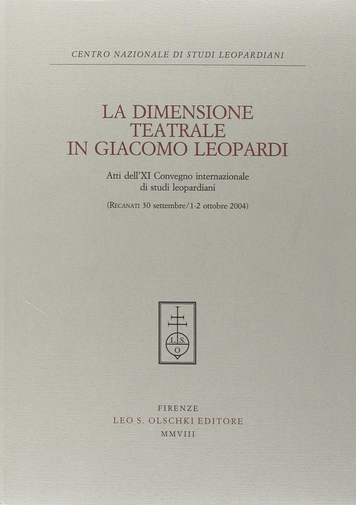 La dimensione teatrale in Giacomo Leopardi