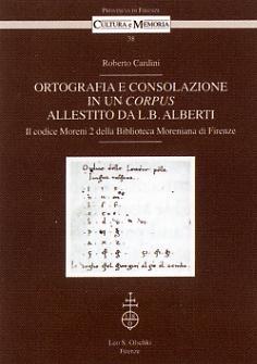 Ortografia e consolazione in un corpus allestito da L. B. Alberti.