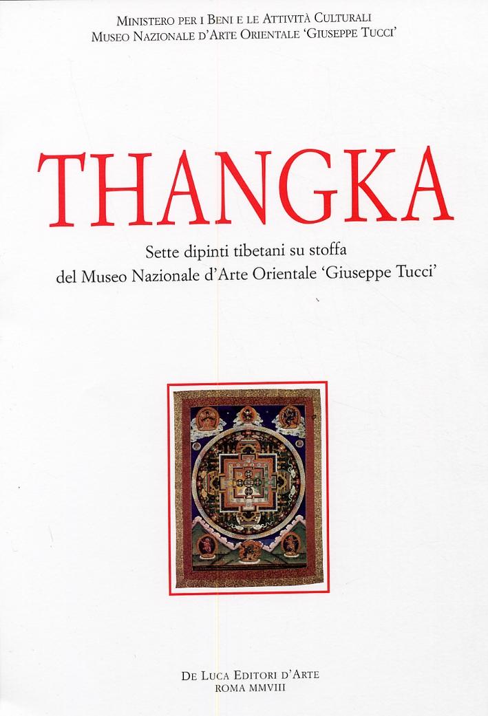Thangka. Sette dipinti tibetani su stoffa del Museo nazionale d'arte orientale