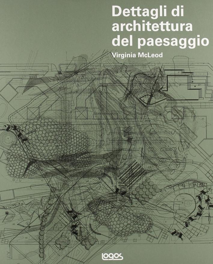 Dettagli di architettura del paesaggio. Ediz. illustrata. Con CD-ROM
