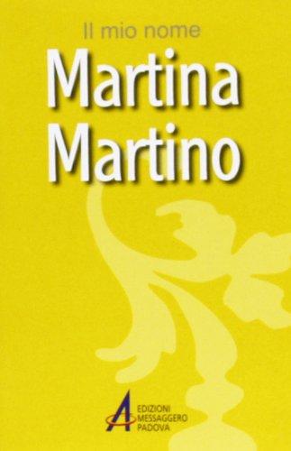Martina, Martino. Il mio nome